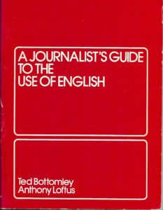 A journalist's guide to the use of English